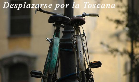 Desplazarse por la Toscana