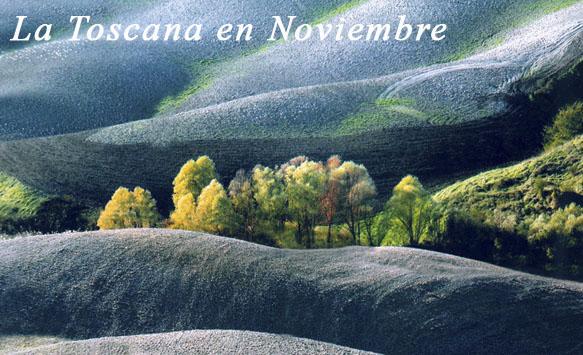 La Toscana en Noviembre